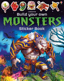 Monsters Sticker Book (Build Your Own ...)