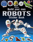 Robots (Usborne Build Your Own Sticker Book)