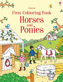 Horses and Ponies Usborne First Colouring Book