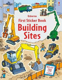 Building Sites (Usborne First Sticker Book)