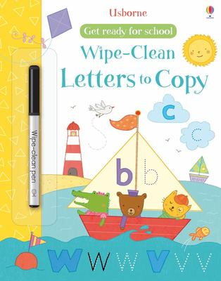 Get Ready for School: Wipe-Clean Letters to Copy