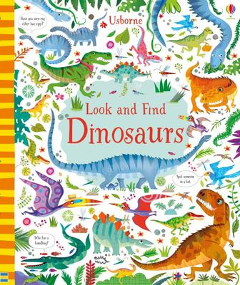 Dinosaurs (Usborne Look and Find)