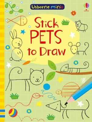 Stick Pets to Draw (Usborne Minis)