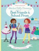 Best Friends and School Prom  (Usborne Sticker Dolly Dressing)