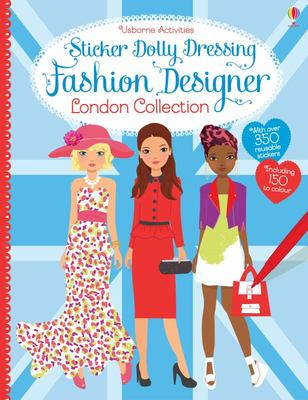 Fashion Designer London (Usborne Sticker Dolly Dressing)