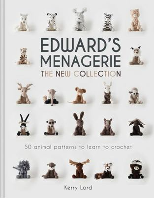 Edwards Menagerie: 50 Animal Patterns to Learn to Crochet - The New Collection