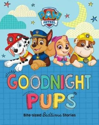 Paw Patrol: Goodnight Pups