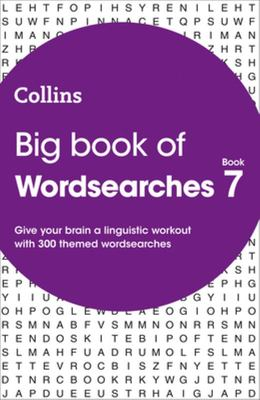 Big Book of Wordsearches Book 7: 300 Themed Wordsearches