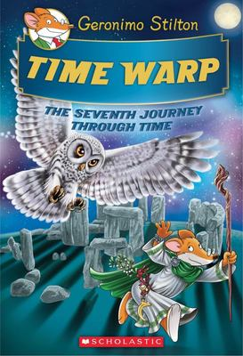 Time Warp (#227 Geronimo Stilton Journey through Time)