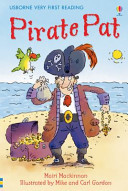 Pirate Pat (Usborne Very First Reading #1)