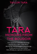 Tara Memoirs From the Boudoir