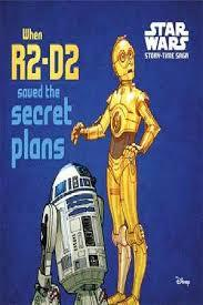 When R2-D2 Saved the Secret Plans (Star Wars Story-Time Saga) PB