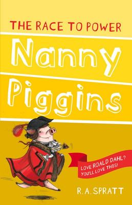 The Race to Power (Nanny Piggins #8)