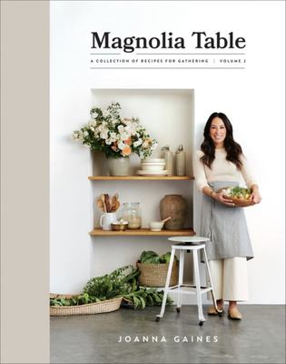 Magnolia Table #2: A Collection of Recipes for Gathering