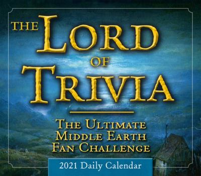 The Lord of Trivia - Boxed, Daily Calendar 2021 - The Ultimate Middle Earth Fan Challenge