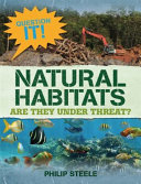 Natural Habitats: Are They Under Threat? (Question It!)
