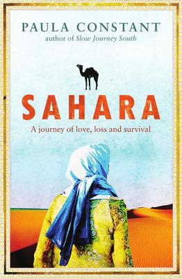 Sahara: My Journey of Love, Loss and Survival in the Desert