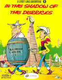 In the Shadow of the Derricks (Lucky Luke #5)