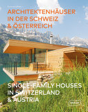 Single-Family Houses in Switzerland and Austria