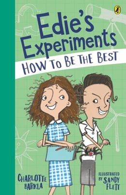 How to Be the Best (#2 Edie's Experiments)