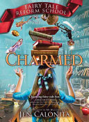 Charmed ( Fairy Reform School #2)