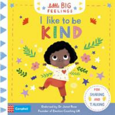 I Like to Be Kind (Little Big Feelings)