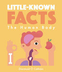 Little-Known Facts -- the Human Body
