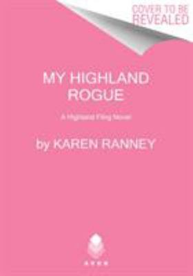 My Highland Rogue (#1 Highland Fling)