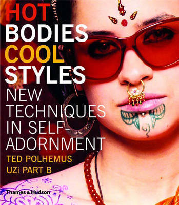 Hot Bodies, Cool Styles