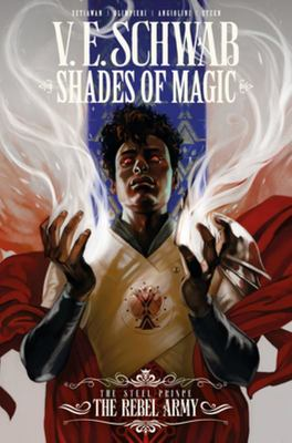 Shades of Magic #3 Steel Prince the Rebel Army