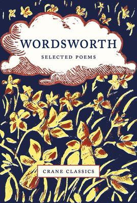 Wordsworth - Selected Poems (Crane Classics)