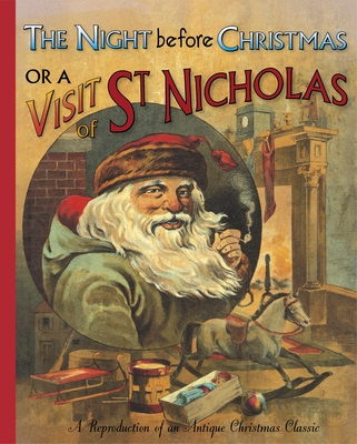 The Night Before Christmas or a Visit from St Nicholas (PB)
