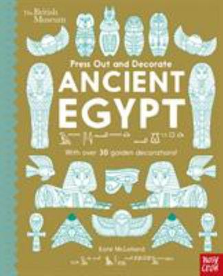 Ancient Egypt (Press Out and Decorate)