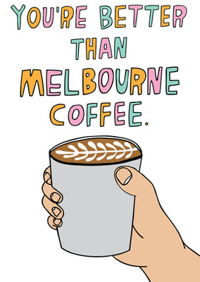 Better than Melb coffee card