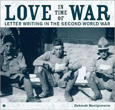 Love in Time of War Letter Writing in the Second World War