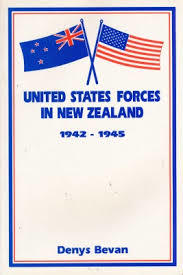 United States Forces in New Zealand 1942-1945