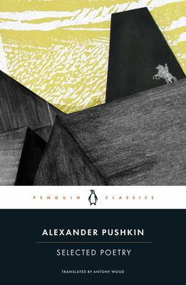 Selected Poetry - Alexander Pushkin
