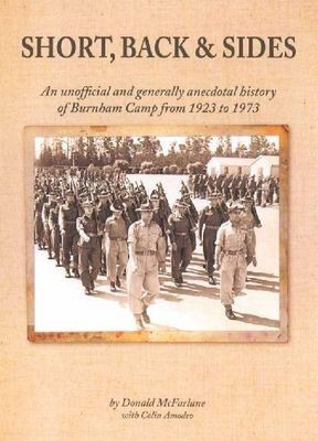 Short, Back & Sides An unofficial and generally anecdotal history of Burnham Camp from 1923 to 1973
