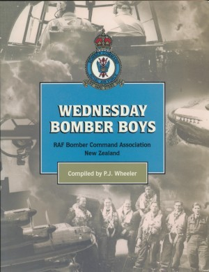 Wednesday Bomber Boys RAF Bomber Command Association New Zealand