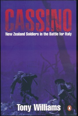 Cassino New Zealand Soldiers in the Battle for Italy