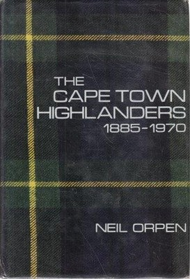 The Cape Town Highlanders 1885-1970