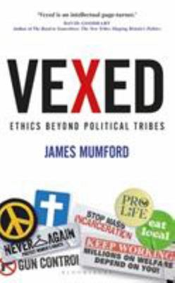 Vexed - Morality in an Age of Political Tribalism