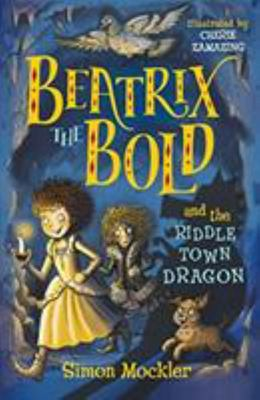 Beatrix the Bold and the Riddletown Dragon (#2)