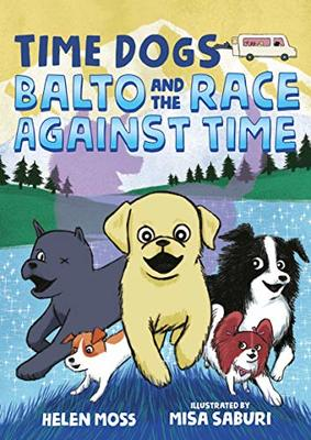 Balto and the Race Against Time (Time Dogs #1)