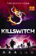 Killswitch (#4 The Seven Signs)