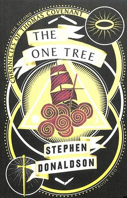 The One Tree (#2 Second Chronicles of Thomas Covenant the Unbeliever)