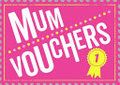 Mum Vouchers - The Perfect Gift To Treat Your Mum