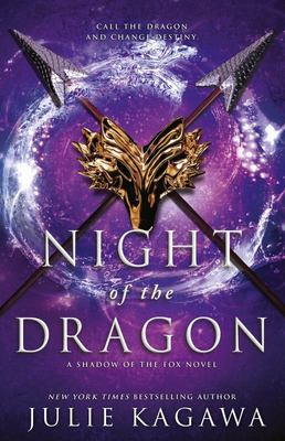 Night of the Dragon (#3 Shadow of the Fox)