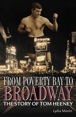 From Poverty Bay to Broadway The Story of Tom Heeney