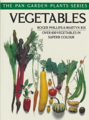 Vegetables Roger Phillips & Martyn Rix over 650 vegetables in superb colour